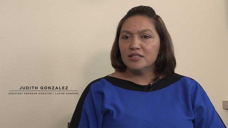Judith Gonzalez - Assistant Program Director / Lupine Gardens